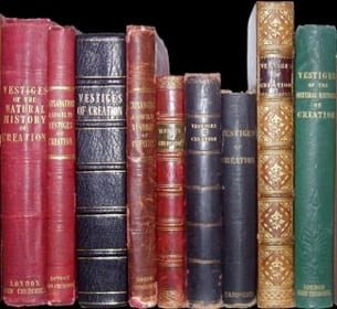 A few of the many English and American editions of Vestiges printed between 1845 and 1860. Click here to read this book.